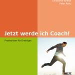 Das Buch Jetzt werde ich Coach von Peter Reitz enthält einen großen Marketingteil für Coaches