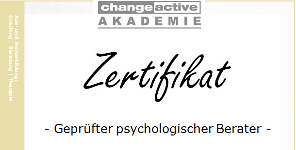 Zertifikat Geprüfter psychologischer Berater change active - AKADEMIE - in Gelnhausen